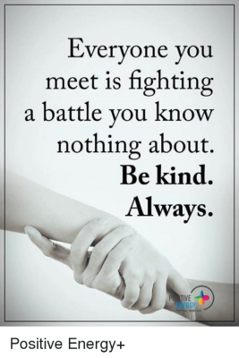 everyone-you-meet-is-fighting-a-battle-you-know-nothing-7430224